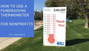 Fundraising Goal Chart Ideas How To Use Fundraising Thermometer For Nonprofits Charities