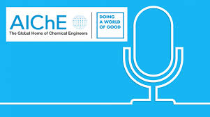 Podcast Series Speaks to Top Chemical Engineers | AIChE