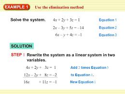 use the elimination method