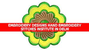Job Description Embroidery Designer Embroidery Designs Hand Embroidery Stitches Institute In Delhi