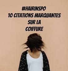 10 Citations Marquantes Sur La Coiffure Brossés
