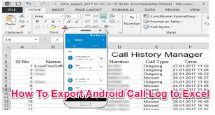 excel call log how to export android call log to excel