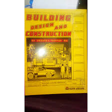 Building Design And Construction Building Design And Construction By Vicente A Tagayun