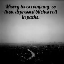 Misery Loves Company on Pinterest | Evil People Quotes, Miserable ... via Relatably.com
