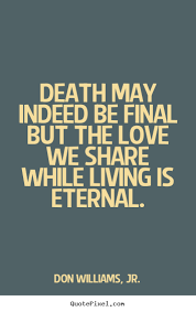 Death And Love Quotes Delectable Love Death Quotes Stunning Love Death Quotes 48 Quotesbae