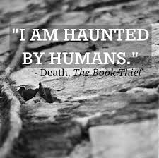 best the book thief images the book thief book  i am haunted by humans the book thief markus zusak