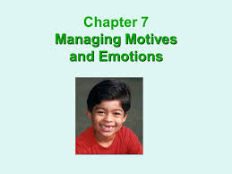 Managing Motives and Emotions Chapter 7 Managing Motives and Emotions. -  ppt download