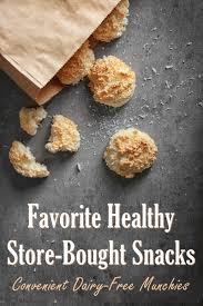 These 10 desserts are low in saturated fat. Healthy Store Bought Snacks Our Dairy Free Favorites
