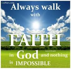 Walk With God Quotes Adorable Always Walk With Faith In God And nothing Is Impossible Golfian