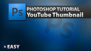 Photoshop Tutorial Creating Clean Thumbnail For Youtube How To