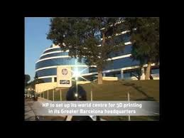 HP to set up its world centre <b>for</b> 3D <b>printing</b> in its Greater <b>Barcelona</b> ...