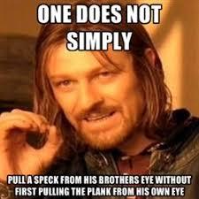 One Does Not Simply Walk Through J.R.R. Tolkien Memes | Christian ... via Relatably.com