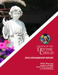2018 Stewardship Report by Church of the Divine Child - issuu