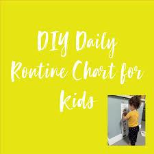 Diy Daily Routine Chart Workshop Sandra Kermode