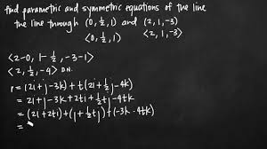 parametric and symmetric equations of the line kristakingmath you
