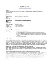 Resume without phone number. Dr. Sally M. Willis  salwillis@email.phoenix.edu Objective: To ...