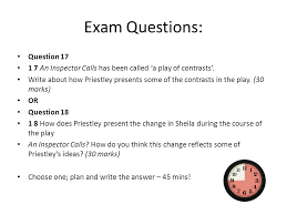 an inspector calls j b priestley written set ppt 15 exam questions question 17 1 7 an inspector calls