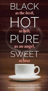 Coffee Love Quotes Mesmerizing 48 Glorious Coffee Quotes