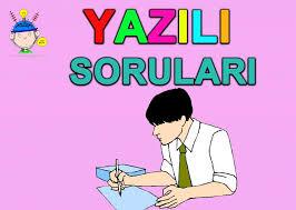 YAZILI SORULARI ile ilgili görsel sonucu