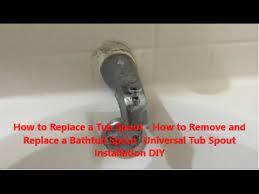 bathtub spout universal tub spout diy