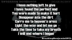 Lyrics To Lights Out By Breaking Benjamin Dear Agony Breakingbenjamin Song Lyric Quotes Lyric