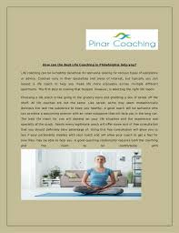 Best Life Coaching How Can The Best Life Coaching In Philadelphia Help You