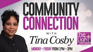 Am 1310 The Light Listen Live Community Connection With Tina Cosby On Am 1310 92 7 Fm The