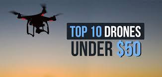 Best Drones Under 50 Holidays 2019 Comparison Table