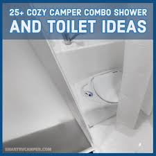 cozy camper combo shower and toilet ideas
