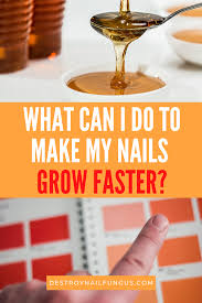 your fingernails grow faster