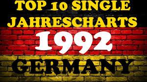 Top 10 Single Jahrescharts Deutschland 1992 Year End Single Charts Germany Chartexpress