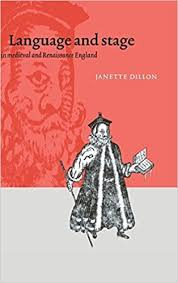 Language and Stage in Medieval and Renaissance England by Janette Dillon  (1998-03-13): Amazon.com: Books