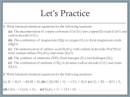 let s practice 1 write balanced chemical equations for the following reactions