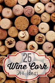 do you save all of your wine corks here are 25 amazing wine cork diy
