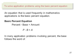 27 an equation that is used frequently in mathematics s is the basic percent equation