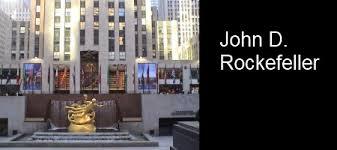 Net Worth Of Business John D Rockefellers Business Strategy Net Worth Analysis