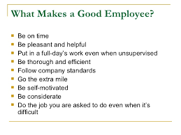 what makes a great employee what makes a good employee 3 728 jpg cb 1301864324