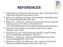 Pro Euthanasia Essay Essays On Euthanasia Pro Term Paper Sample