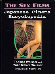 Japanese Cinema Encyclopedia The Sex Films.pdf Society Cinema