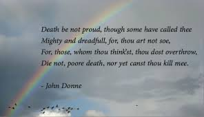 death be not proud essay death be not proud essay death to be not  john donne death be not proud essay