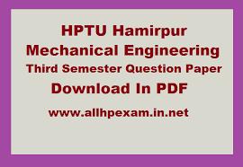 HPTU Mechanical Engineering, Third Semester, Question Paper ...