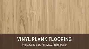 vinyl plank flooring vs laminate best of vinyl plank flooring 2018 fresh reviews best lvp brands