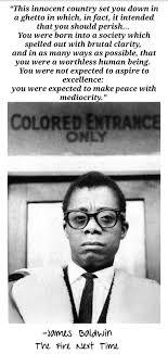 James Baldwin The Fire Next Time History James Baldwin Quotes
