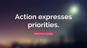 Mahatma Gandhi Quote Action Expresses Priorities 17 Wallpapers