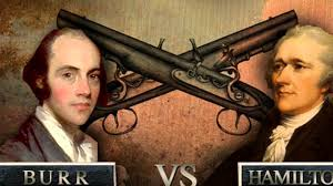 Image result for Vice President Aaron Burr fatally shoots his long-time political antagonist Alexander Hamilton.