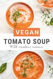 Vegan Creamy Tomato Soup Dairy Free 6 Ingredients Vegan