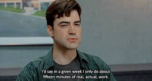 Office space picture Bill Lumbergh 2014officespace4 Today 15 office Space Gifs That Perfectly Capture Your case Of The
