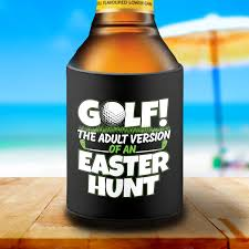 Details About Funny Easter Golf Quote Beer Stubby Can Cooler For Your Golfing Dad Or Friend