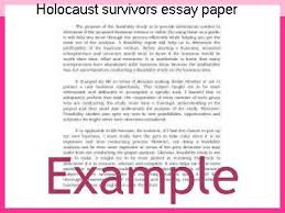 holocaust survivors essay paper term paper writing service holocaust survivors essay paper essay on i was a child of holocaust survivors to which