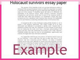 holocaust survivors essay paper term paper writing service holocaust survivors essay paper essay on i was a child of holocaust survivors to which